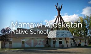 Mamawi Atosketan Native School